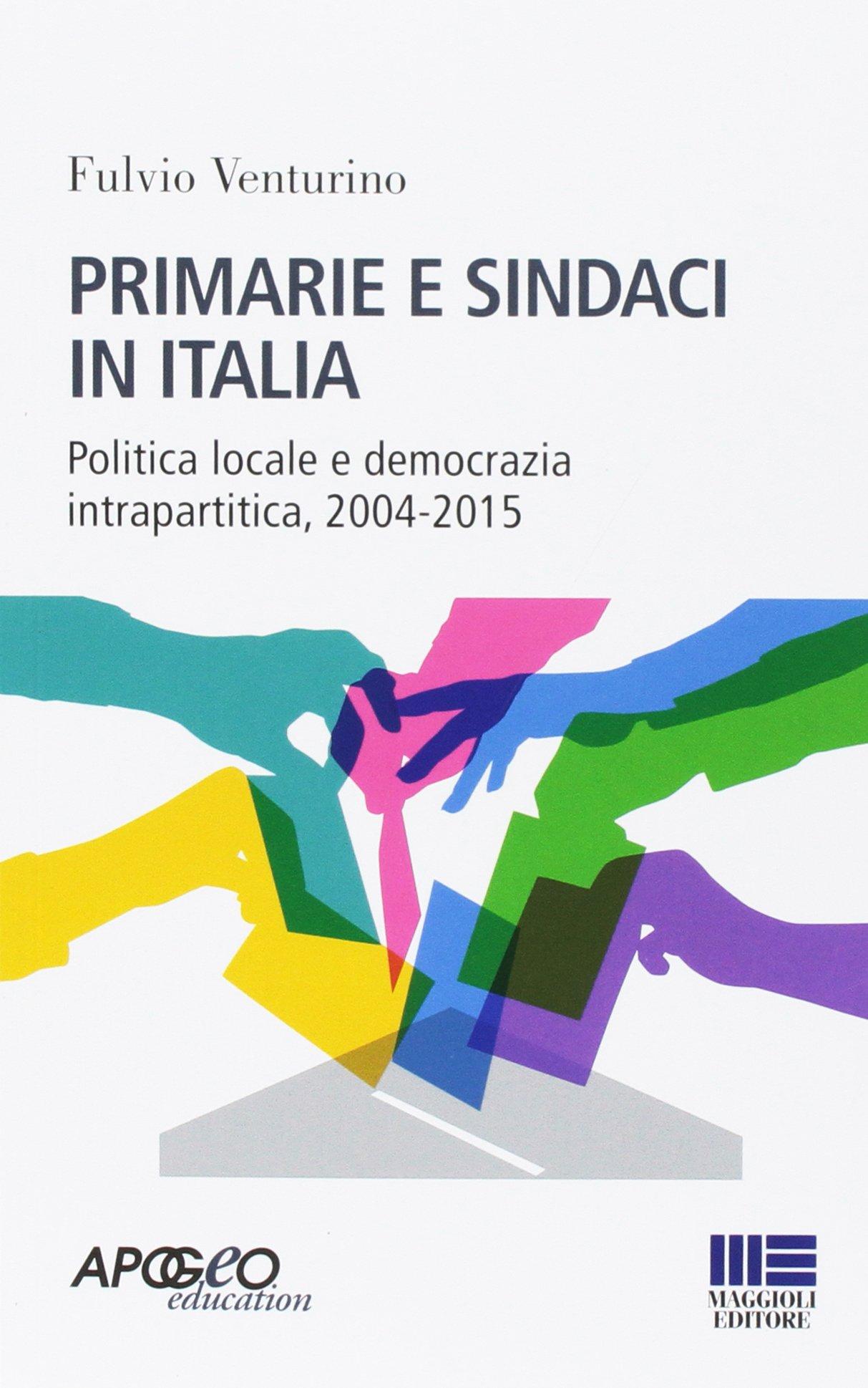 Primarie e sindaci in Italia